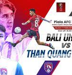 Piala AFC 2020 - Daftar Susunan Pemain Bali United Vs Than Quang Ninh