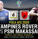 Link Live Streaming Piala AFC 2020: Tampines Rovers vs PSM Makassar