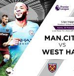 Link Live Streaming Manchester City vs West Ham United