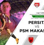 Babak I Persita vs PSM Makassar: Asnawi Buat Tuan Rumah Tertinggal