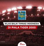 Kilas Balik Piala Tiger 2000: Cerita Gendut Doni, Ban Serep yang Kalahkan ''Ibrahimovic''