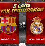5 Laga Tak Terlupakan Barcelona vs Real Madrid: Rivalitas Tiada Akhir Dua Klub Terhebat di Spanyol