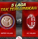 5 Laga Tak Terlupakan Inter Milan vs AC Milan