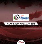 Kilas Balik Piala AFF 2016: Kutukan Berlanjut, Thailand Bintang Lima