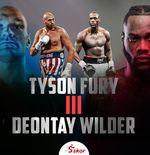 Tyson Fury Umumkan Jadwal Penutup Trilogi vs Deontay Wilder