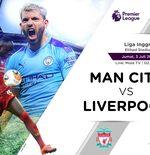 Prediksi Liga Inggris: Manchester City vs Liverpool