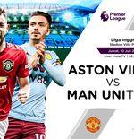 Prediksi Liga Inggris: Aston Villa vs Manchester United
