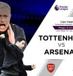 Link Live Streaming dan Susunan Pemain Liga Inggris: Tottenham Hotspur vs Arsenal