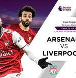 Link Live Streaming Liga Inggris: Arsenal vs Liverpool