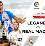 Link Live Streaming Liga Spanyol: Leganes vs Real Madrid