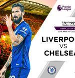 Prediksi Liga Inggris: Liverpool vs Chelsea