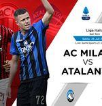 Link Live Streaming Liga Italia: AC Milan vs Atalanta