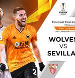 Link Live Streaming Liga Europa: Wolverhampton Wanderers vs Sevilla
