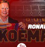 Ronald Koeman: Ini Barcelona yang Sesungguhnya