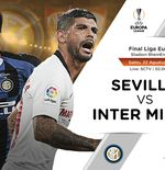 Link Live Streaming Final Liga Europa: Sevilla vs Inter Milan