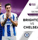 Link Live Streaming Liga Inggris: Brighton Hove Albion vs Chelsea