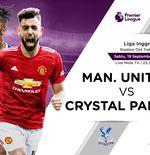 Link Live Streaming Liga Inggris: Manchester United vs Crystal Palace