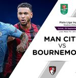 Link Live Streaming Piala Liga Inggris: Manchester City vs Bournemouth