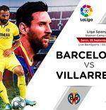 Link Live Streaming Liga Spanyol: Barcelona vs Villarreal