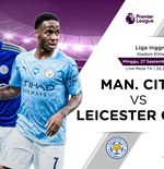 Link Live Streaming Liga Inggris: Manchester City vs Leicester City