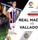 Link Live Streaming Liga Spanyol: Real Madrid vs Real Valladolid