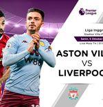 Link Live Streaming Liga Inggris: Aston Villa vs Liverpool