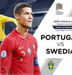 Link Live Streaming UEFA Nations League: Portugal vs Swedia