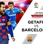 Link Live Streaming Getafe vs Barcelona di Liga Spanyol