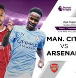 Link Live Streaming Manchester City vs Arsenal di Liga Inggris