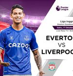 Link Live Streaming Everton vs Liverpool di Liga Inggris
