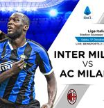 Seru! Live Streaming Liga Italia: Inter Milan vs AC Milan