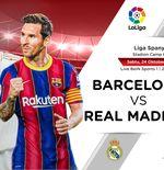 Link Live Streaming Liga Spanyol: Barcelona vs Real Madrid