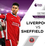 Link Live Streaming Liga Inggris: Liverpool vs Sheffield United