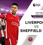 Link Live Streaming Liga Inggris: Liverpool vs Sheffield United