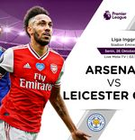 Link Live Streaming Arsenal vs Leicester City di Liga Inggris