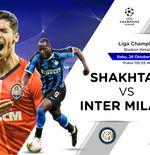 Link Live Streaming Liga Champions: Shakhtar Donetsk vs Inter Milan