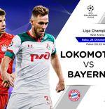 Prediksi Liga Champions: Lokomotiv Moscow vs Bayern Munchen