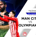Link Live Streaming Liga Champions: Manchester City vs Olympiakos