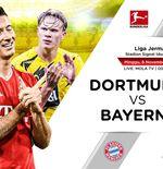 7 Fakta Jelang Der Klassiker: Borussia Dortmund vs Bayern Munchen