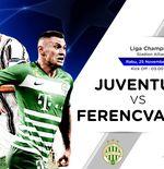 Link Live Streaming Juventus vs Ferencvaros di Liga Champions
