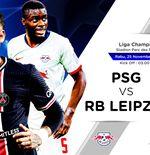 Link Live Streaming Paris Saint-Germain vs RB Leipzig di Liga Champions