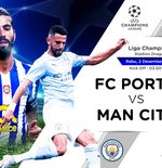 Link Live Streaming Liga Champions: FC Porto vs Manchester City