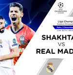 Prediksi Liga Champions: Shakhtar Donetsk vs Real Madrid
