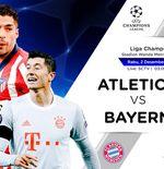 Prediksi Liga Champions: Atletico Madrid vs Bayern Munchen