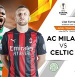 Link Live Streaming Liga Europa: AC Milan vs Celtic