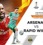Link Live Streaming Liga Europa: Arsenal vs Rapid Vienna