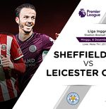 Link Live Streaming Sheffield United vs Leicester City di Liga Inggris