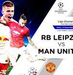 Prediksi Liga Champions: RB Leipzig vs Manchester United