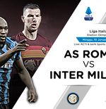 Link Live Streaming Liga Italia: AS Roma vs Inter Milan