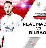 Prediksi Real Madrid vs Athletic Bilbao: Momentum Eden Hazard Unjuk Gigi